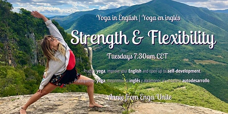 Strength & Flexibility | Yoga in English - yoga en inglés | Annie from Enga tickets
