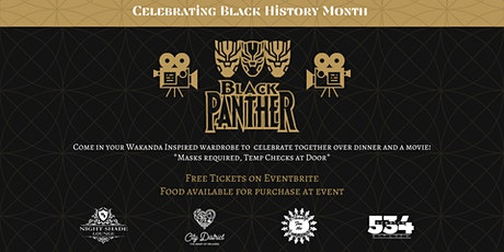 City District Celebrates Black History Month w/ Dinner and a Movie tickets