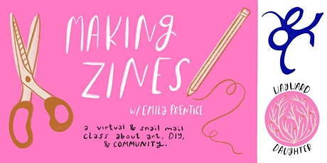 Making Zines with Emily Prentice tickets
