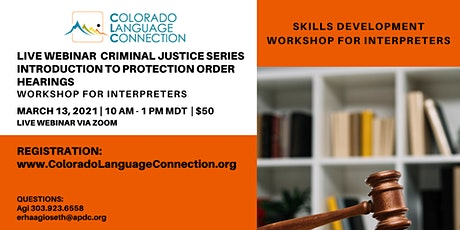 Live Webinar Criminal Justice: Introduction to Protection Order Hearings tickets