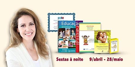 ONLINE - Certificação em Educação Parental Disciplina Positiva ingressos