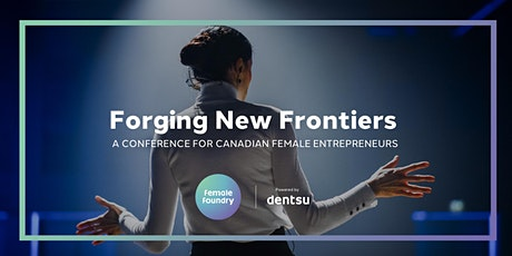 Female Foundry presents: Forging New Frontiers tickets