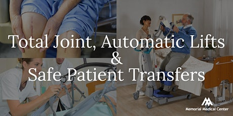 Total Joint, Automatic Lifts & Safe Patient Transfers tickets
