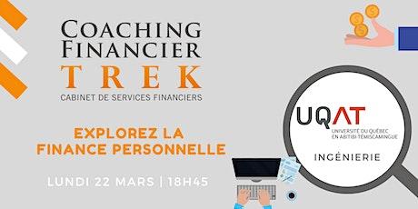 Explorer la finance personnelle avec Coaching Financier TREK ! | UQAT billets