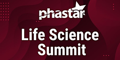 PHASTAR Life Science Summit billets
