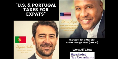 (WEBINAR) U.S/Portugal Taxes for Expats - Lisbon Portugal Time. tickets