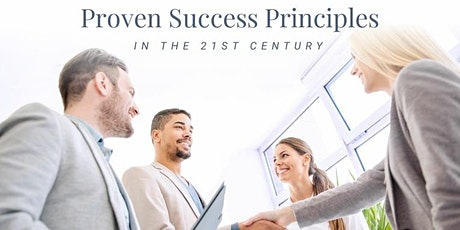Proven Success Principles in the 21st Century tickets