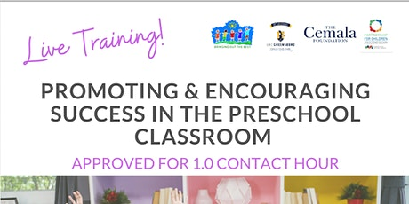 Promoting and Encouraging Success in the Preschool Classroom tickets