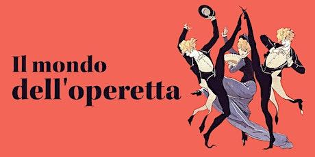 Il mondo dell'opereta italiana - Conciertos en el parque entradas