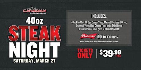 40oz Steak Night (Red Deer) tickets