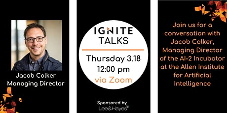Ignite Talks with Jacob Colker of Allen Institute for AI tickets