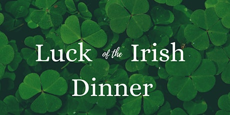 Luck of the Irish Dinner tickets