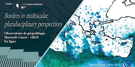 Borders in multiscalar, pluridisciplinary perspectives tickets