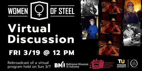 More Than History Lecture Series: Women of Steel Discussion tickets