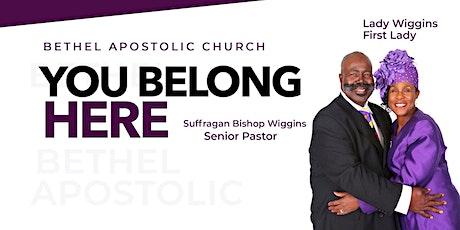 Bethel Apostolic Church: Sunday Morning Worship tickets
