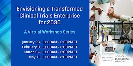Envisioning a Transformed Clinical Trials Enterprise for 2030 - A Workshop tickets
