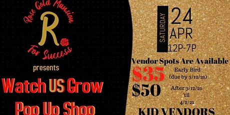 Rose Gold Mansion For Success Presents Watch US Grow Pop Up Shop tickets