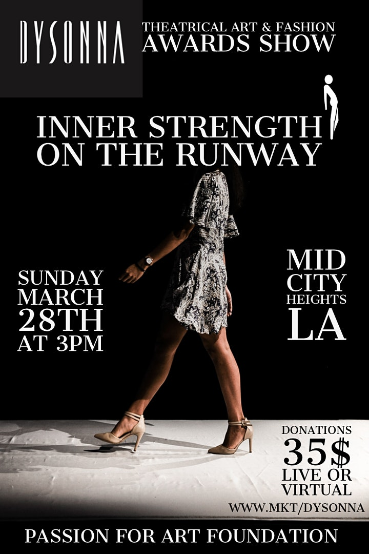 """Dysonna Theatrical Art & Fashion Awards Show """"Inner Strength on the Runway"""" image"""