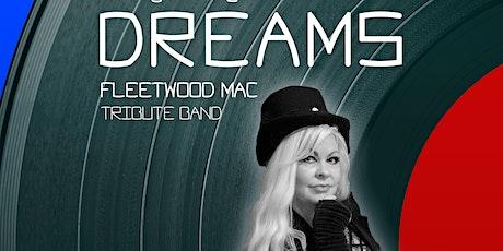 DREAMS Fleetwood Mac Tribute Band tickets