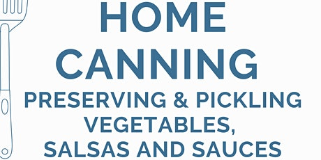 Home Canning & Food Preservation  ~ONLINE~ March 13 (9 to3) live broadcast tickets