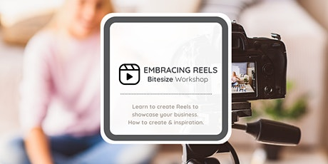 Embracing Instagram Reels - Bitesize Workshop tickets