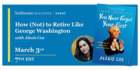 How (Not) to Retire Like George Washington tickets