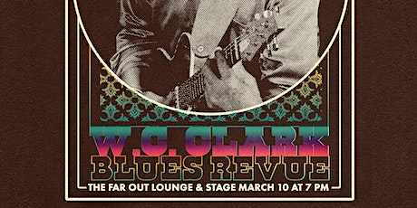 W.C. Clark Blues Revue at The Far Out Lounge tickets