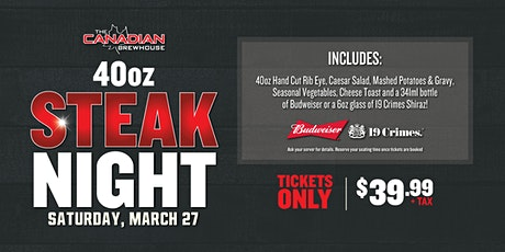 40oz Steak Night (Regina - Grasslands) tickets