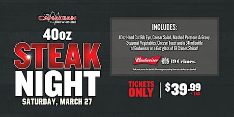 40oz Steak Night (Saskatoon - South) tickets
