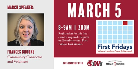 First Fridays Fort Wayne with Frances Brooks, Parkview Foundation tickets