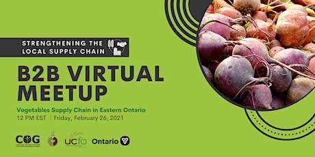 Vegetable Supply Chain Meetup for Eastern Ontario - Rencontre virtuel billets