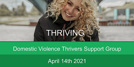 Domestic Violence Thrivers Support Group April tickets