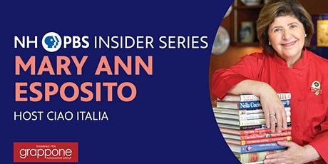 NHPBS Insider Series | Mary Ann Esposito tickets
