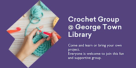 Crochet  Group @ George Town Library tickets