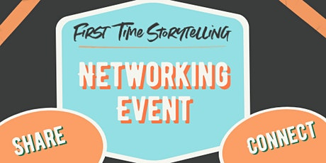 First Time Storytelling Networking tickets