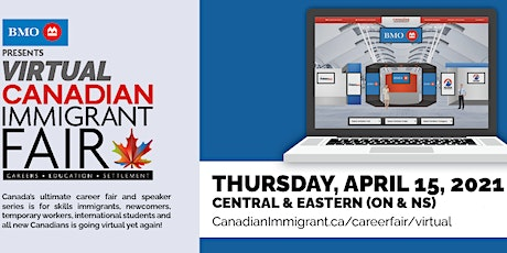 Canadian Immigrant Virtual Fair for Ontario and Central & Eastern Canada tickets
