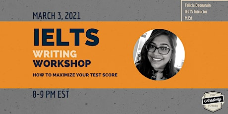 IELTS Writing Workshop: How to Maximize Your Test Score tickets