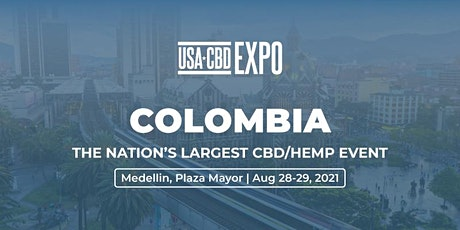 USA CBD Expo - South America - Medellin, Colombia boletos