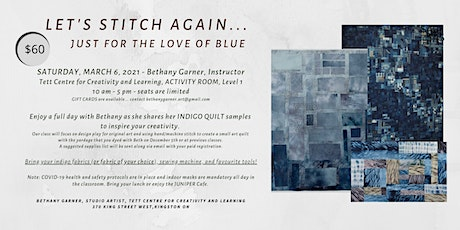 LET'S STITCH AGAIN - For the Love of Blue (rescheduled from Jan 23, 2021 ) tickets