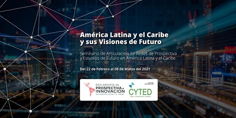 América Latina y el Caribe y sus Visiones de Futuro entradas