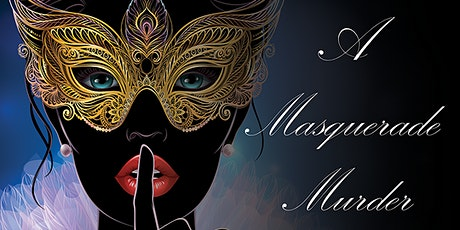 Copy of Copy of A Masquerade Murder - A Virtual Murder Mystery Event tickets