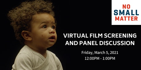 "Virtual Film Screening & Panel Discussion of ""No Small Matter"" tickets"