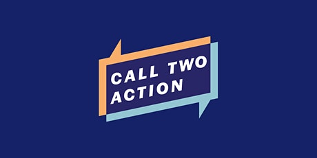 Call Two Action Conference tickets