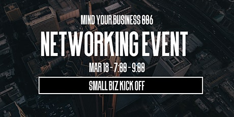 Mind Your Business 006 - Networking Mixer tickets
