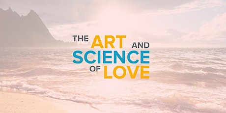 The Art and Science of Love | Weekend Couples Workshop | Hawaii tickets