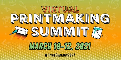 2021 Biennial Printmaking Summit tickets