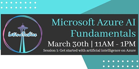 Lunch & Learn: Microsoft Azure AI Fundamentals boletos
