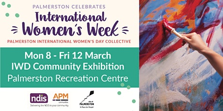 International Women's Week Community Exhibition tickets