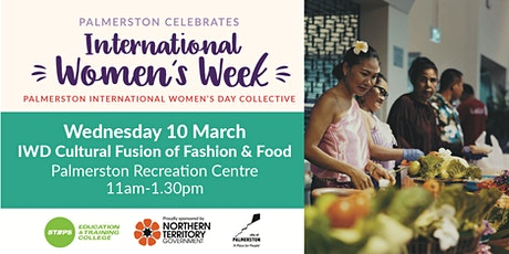 IWD Cultural Fusion of Fashion and Food tickets