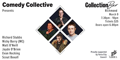 Comedy Collective Presents - March 9 @ the Collection Bar tickets